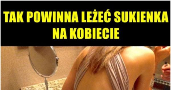8acf5b444b6a04 Właśnie tak powinna leżeć sukienka na kobiecie :D Faceci docenią :) –  efreewolni.pl